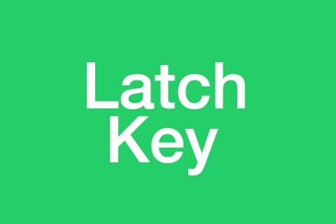 Latch Key